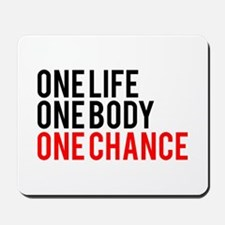 One Life One Body One Chance | Fitness Slogan Mous