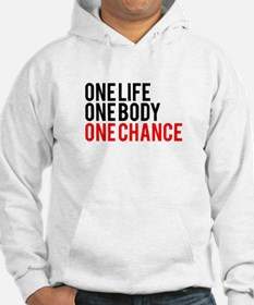 One Life One Body One Chance | Fitness Slogan Hood