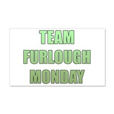 Team Furlough Monday Wall Decal
