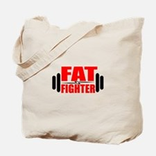 Fat Fighter | Fitness and Bodybuilding Slogan Tote