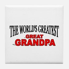 """The World's Greatest Great Grandpa"" Tile Coaster"