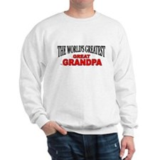 """The World's Greatest Great Grandpa"" Sweatshirt"