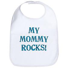 My Mommy Rocks Bib