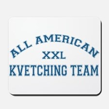 AA Kvetching Team Mousepad