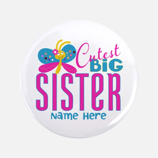 """Personalized Big Sister 3.5"""" Button"""