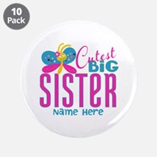 "Personalized Big Sister 3.5"" Button (10 pack)"