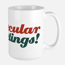 Secular greetings Mug
