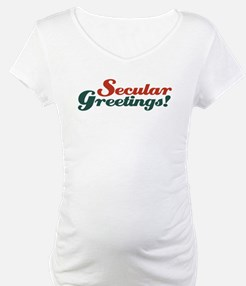 Secular greetings Shirt
