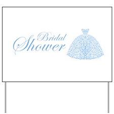 Wedding Dress Blue Yard Sign