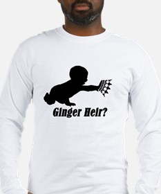 Will I be Ginger? Long Sleeve T-Shirt