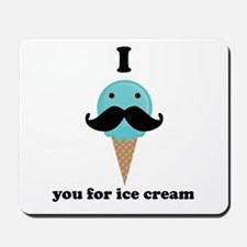 I Mustache You For Blue Ice Cream Mousepad