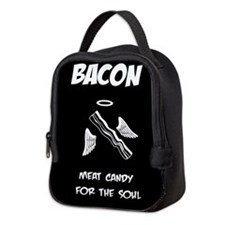Bacon is Soul Candy Neoprene Lunch Bag