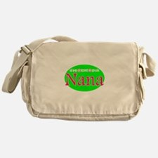 Nana...Live Love Spoil Messenger Bag