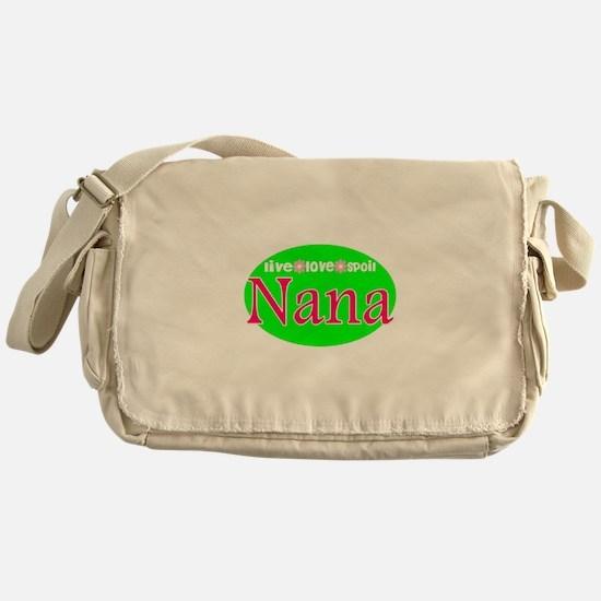 Nana...Live Love Spoil Messenger Bag