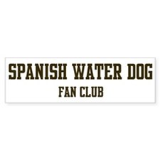 Spanish Water Dog Fan Club Bumper Bumper Sticker