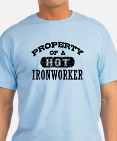 Property of a Hot Ironworker T-Shirt