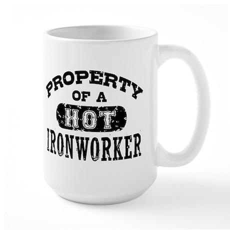 Property of a Hot Ironworker Large Mug