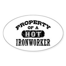Property of a Hot Ironworker Decal