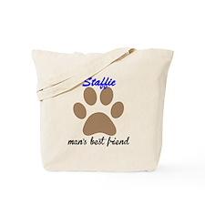 Staffie Mans Best Friend Tote Bag