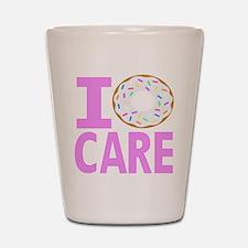 I Donut Care Shot Glass