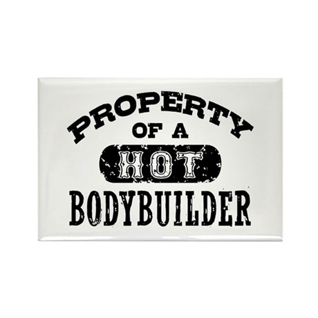 Property of a Hot Bodybuilder Rectangle Magnet