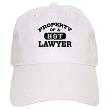 Property of a Hot Lawyer Baseball Cap