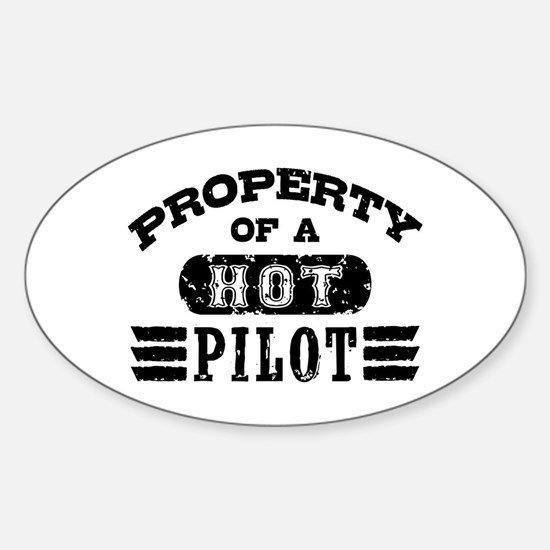Property of a Hot Pilot Sticker (Oval)