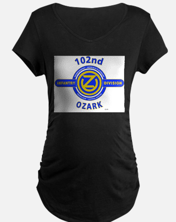 102nd Infantry Division Ozark Maternity T-Shirt
