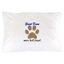 Great Dane Mans Best Friend Pillow Case