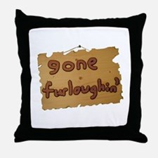 Gone Furloughin' Throw Pillow