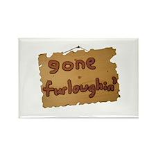 Gone Furloughin' Rectangle Magnet