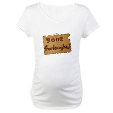 Gone Furloughin' Shirt