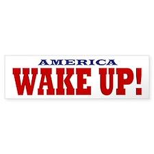 Wake Up Bumper Sticker