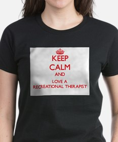 Keep Calm and Love a Recreational Therapist T-Shir
