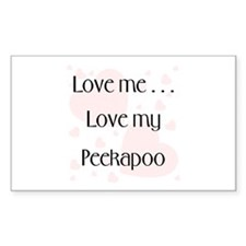 Love me...Love my Peekapoo Rectangle Decal
