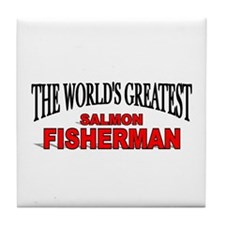 """The World's Greatest Salmon Fisherman"" Tile Coast"