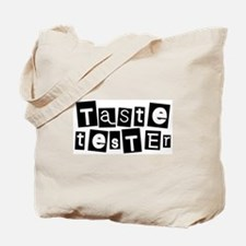 Taste Tester Tote Bag