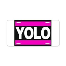 yolo1 pink Aluminum License Plate