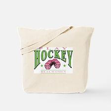 Real Women Play Hockey Tote Bag