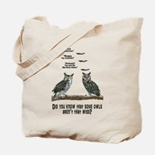 Not So Wise Old Owls Tote Bag