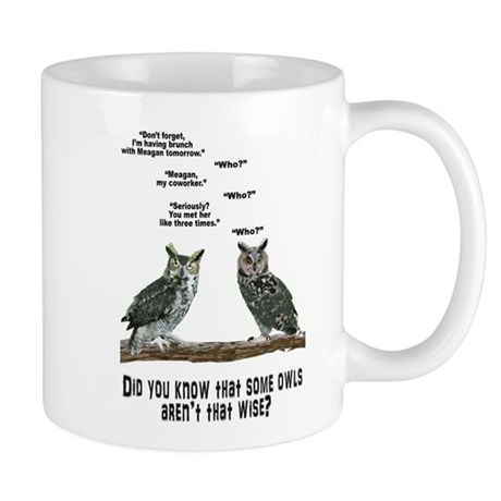 Not So Wise Old Owls Mug