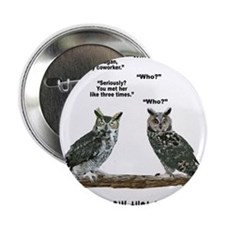 """Not So Wise Old Owls 2.25"""" Button"""