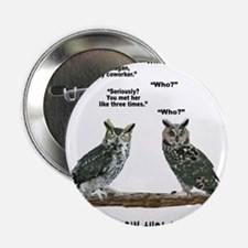 "Not So Wise Old Owls 2.25"" Button"