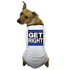 get right blue Dog T-Shirt