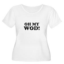OH MY WOD! Plus Size T-Shirt