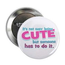 """Silly Cute 2.25"""" Button"""