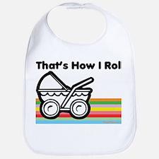 How I Roll Bib