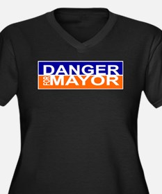 Danger for Mayor Plus Size T-Shirt