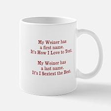 My Weiner has a first name. Mug