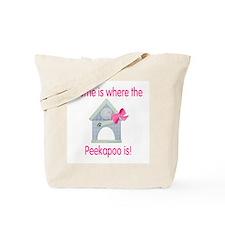 Home is where the Peekapoo is Tote Bag